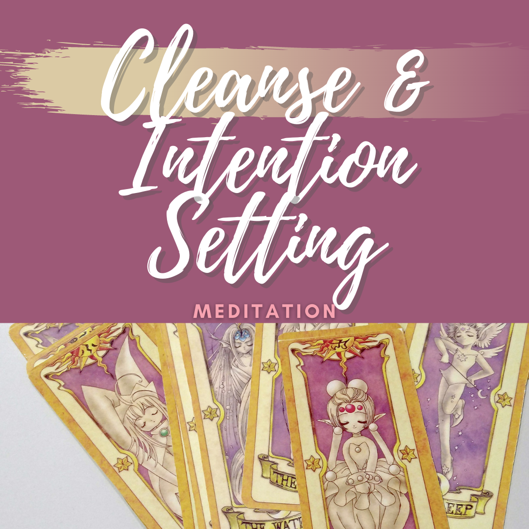 Cleanse Intention Setting Meditation