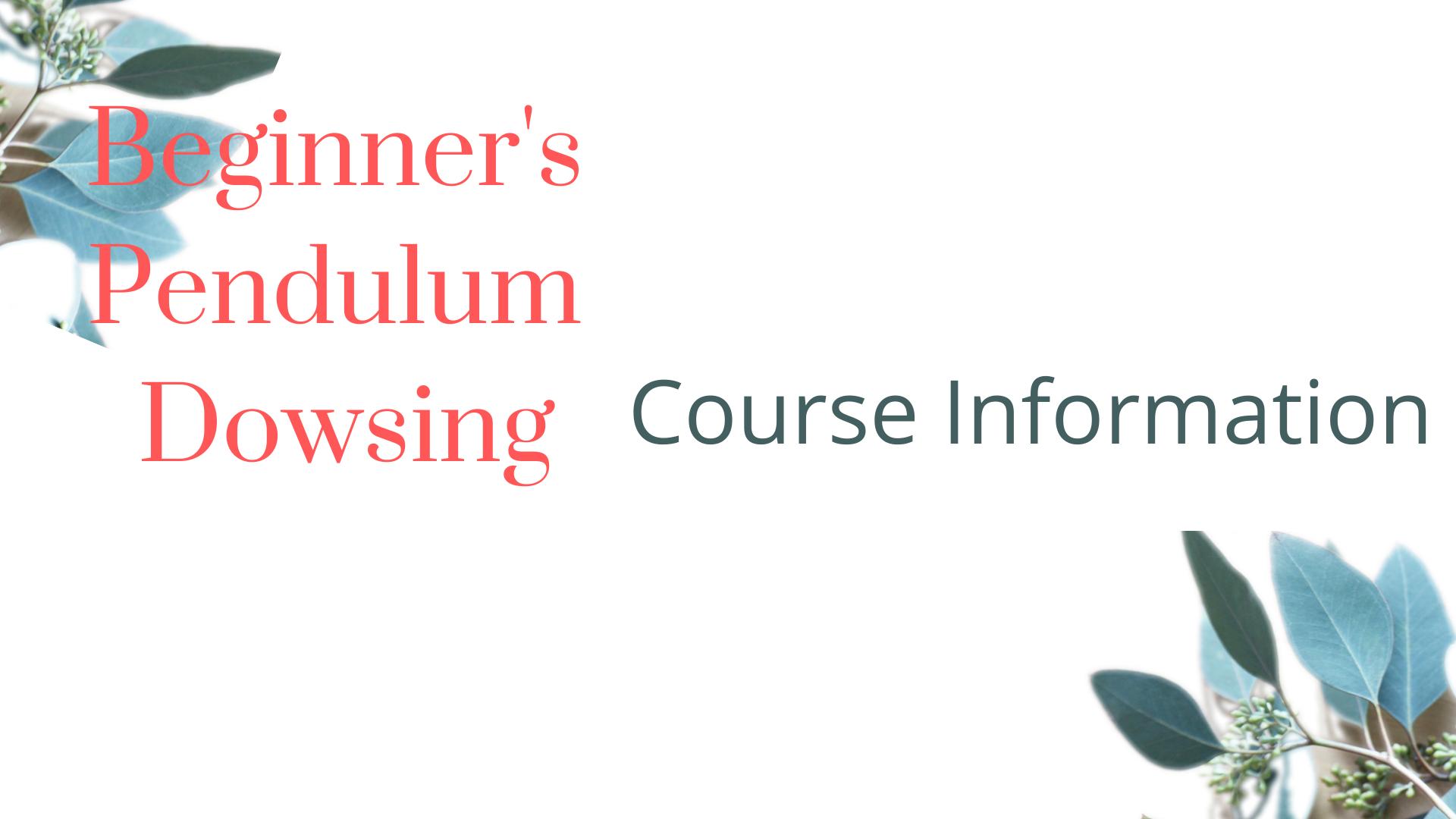 Beginners Pendulum Dowsing 6
